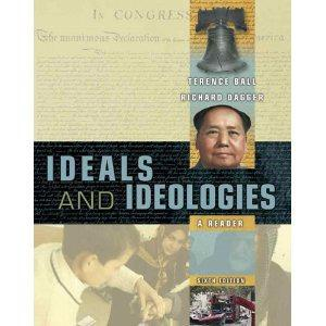 $15 Ideals and Ideologies: A Reader by Terrence Ball and Richard Dagger