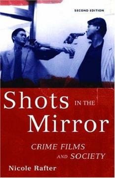 $18 Shots in the Mirror: Crime Films and Society