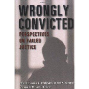 $18 Wrongly Convicted: Perspectives on Failed Justice