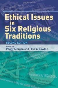$35 Ethical Issues in Six Religious Traditions