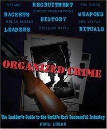 $5 Organized Crime: An Insiders Guide to the World's Most Successful Industry