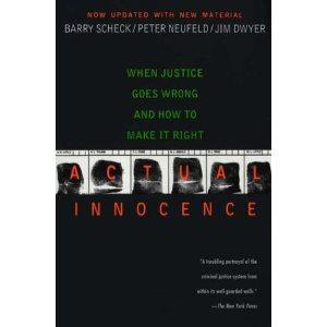 $8 Actual Innocence: When Justice Goes Wrong and How to Make it Right
