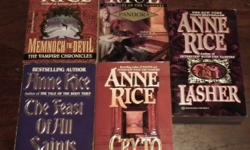 Anne Rice Fans!5 Used paperback novels from the earlier works of Anne Rice.All 5 used books for only $5.00Titles include; Pandora, Lasher, Memnoch the Devil, The Feast of All Saints and Cry to Heaven.Pick-Up ONLY