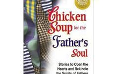 I have three different Chicken Soup for the Soul books that are for sale:- Chicken Soup for Father's Soul- Chicken Soup for the Golfer's Soul- Chicken Soup for the Fisherman's Soul.All three books are in excellent condition, barely used. Each book is