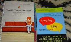 They Say I Say With Readings ISBN: 978-0-393-93174-7The Brief Penguin Handbook 2nd Edition ISBN: 978-0-321-61584-8