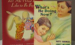Titles * Tell Me What It's Like to Be Big - great for any child who can't wait to be big * What's He Doing Now? - the fears and joys of being the sibling of a new baby Excellent condition.