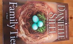 Danielle Steel - Family Ties paperback in excellent conditon. Regular price $10 plus tax.