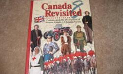 Student Textbook:   Grade 8: Canada Revisited 8: Confederation, The Development of Western Canada, A Changing Society, ISBN 0-919913-49-0, Copyright 2000. No stamps or writing in this book. New Cond. $20 firm.   Pickup in Port Sydney or Bracebridge.