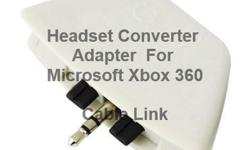 Headset Converter Adapter For Microsoft Xbox 360 -Adapter plugs into Xbox 360 Controller -Supports both input/output audio signals -Allows user to have conversations through headphone port We specialized in Cables & Accessories Tel: (613) 709-3083 (613)