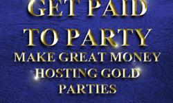 GET PAID TO PARTY! Gold and Silver are taking the world by storm, and you can make $`s hosting your own party in the safety of your home, or at our facility in Burlington Ontario. Absolutely no money out of pocket, we supply the buyers, the refreshments,