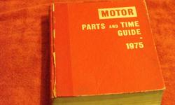 MOTOR  parts & time guide   1975  47th edition 1991  63rd edition   1983-91   $60.00 each or b/o   call 705 874-8371