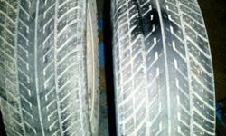 """SET OF 225/60R15"""" 95H M+S  STILL HAVE GOOD TREAD ON THEM JUST HAVE THE PAIR. $100.00 TAKES EM."""