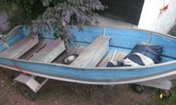 little bit older setup .. starts well .. runs awesome ..   boat has 4 seats .. newer tank .. comes with one oar .. and boaters safety kit .. interested in trades for this setup ..   PRICE IS FIRM AT $1500
