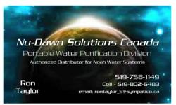 Nu-Dawn Solutions Canada - Water Purification Division Authorized Canadian Distributor for Noah Water Purification Units Purify one gallon a minute, any fresh water into safe, drinkable water. Ideal for emergencies/disasters, deep bush camping, RV's and