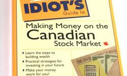 The Complete Idiot?s Guide to Making Money on the Canadian Stock Market ~ Pre-owned in Mint Condition ~ Authors: Stephen Nelson & Christy Heady ~ Soft cover ~ Original price C$24.95 + tax Up for sale is ?The Complete Idiot?s Guide to Making Money on the