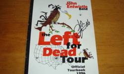 """From my personal collection.  John Entwistle Hand Signed in person. The """"Left For Dead"""" Tour Program. John was a good friend of mine, we also recorded an album together at """"Abbey Road Studio's"""" in London England. This would be a great item to add to your"""