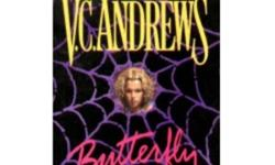 From The Orphan Series: 1) Butterfly 2) Brooke 3) Crystal 4) Raven 5) Runaway From The Flowers in the Attic Series: 1) Seeds of Yesterday