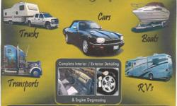 CARS, TRUCKS, SUV'S,  BOATS, RV'S, HEAVY EQUIPMENT   Complete interior and exterior:    engine degrease, road tar removed, all chrome and rims polished, waxed, tires cleaned and treated, interior detailed, vacuumed, all upholestry Steam cleaned, matts
