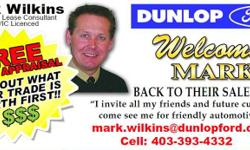 TOP RATE FORD DEALERSHIP    A GREAT EXPERIENCE?      According the Fords (VOC, voice of the customer) Dunlop Ford has scored the highest in customer satisfaction in both sales and service?   I have no hidden costs and offer on-site financing.